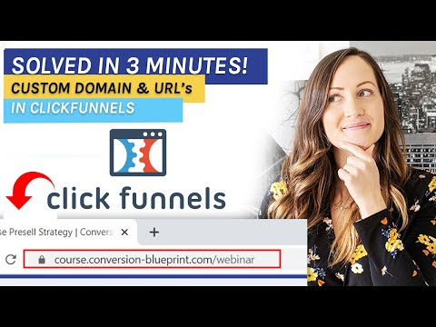 How to add a custom domain to Clickfunnels & change URLs for Funnel and Steps in 3 Minutes