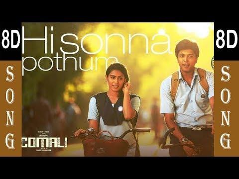 comali---hi-sonna-pothum-8d-song-|-jayam-ravi,-samyuktha-hegde
