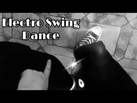 How to Dance the Electro Swing   #Tutorial2