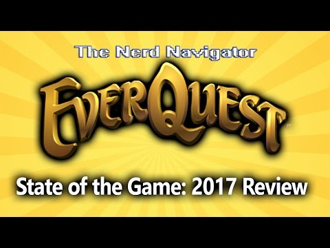 Everquest: State of the Game Review 2017