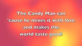 The Candy Man w/ lyrics