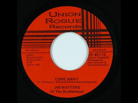 """Jim Watters of the Brotherhood - """"Come Away""""  (Union Rogue Records)"""