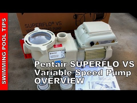 Pentair SUPERFLO® VS Variable Speed Pump (works on 115/230