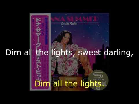 "Donna Summer - Dim All the Lights (GH Edit) LYRICS SHM ""On the Radio: Greatest Hits I & II"""
