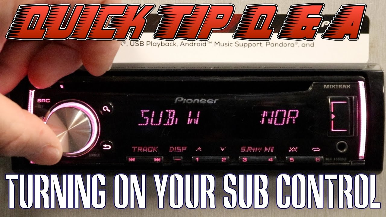 How To Turn On You Sub Woofer Control Your Pioneer Deh Radio Jvc Head Unit Eq Amp Wiring Diagram