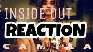 Camila Cabello - Inside Out [REACTION]