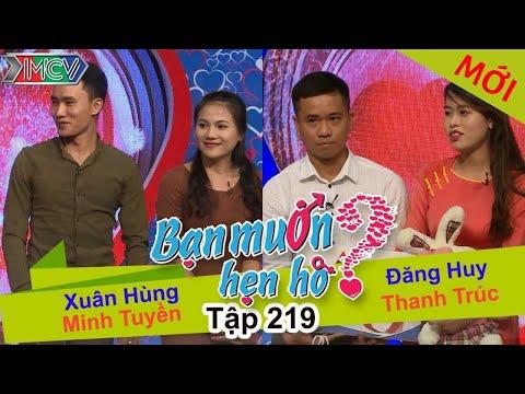 Xuân Hùng - Minh Tuyền | Đăng Huy - Thanh Trúc | BẠN MUỐN HẸN HÒ | Tập 219 | 13/11/2016