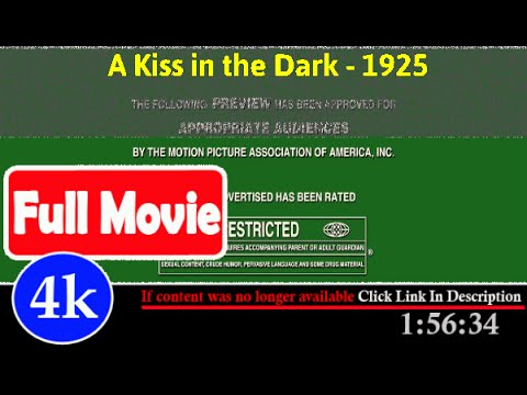 [ *FuII* ]- A Kiss in the Dark (1925)