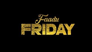 Faadu Friday | White Hill Music