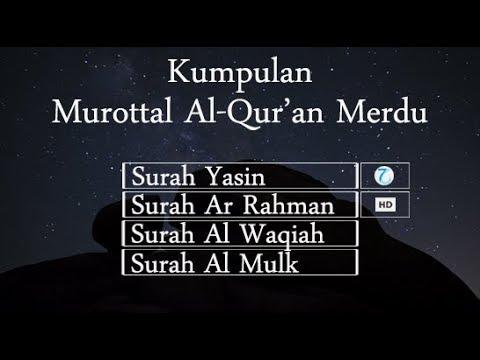 murottal-merdu-surah-yasin,-ar-rahman,-al-waqiah-&-al-mulk
