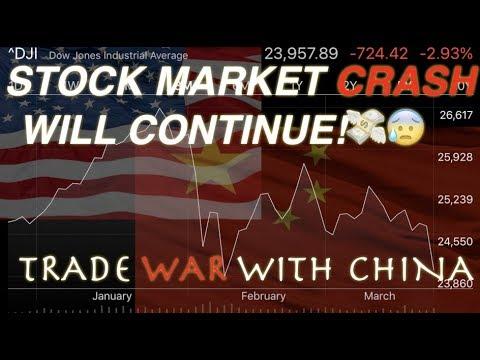 WARNING Stock Market Crash 2018 Trade War with China