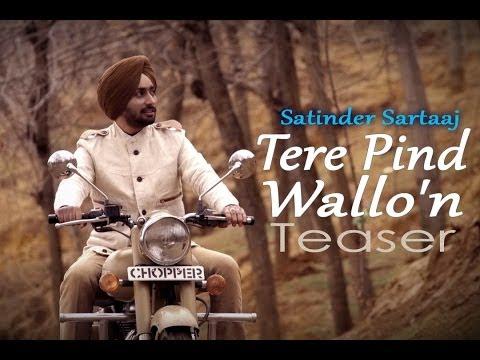 Satinder Sartaaj - Tere Pind Wallon Teaser | Album Rangrez
