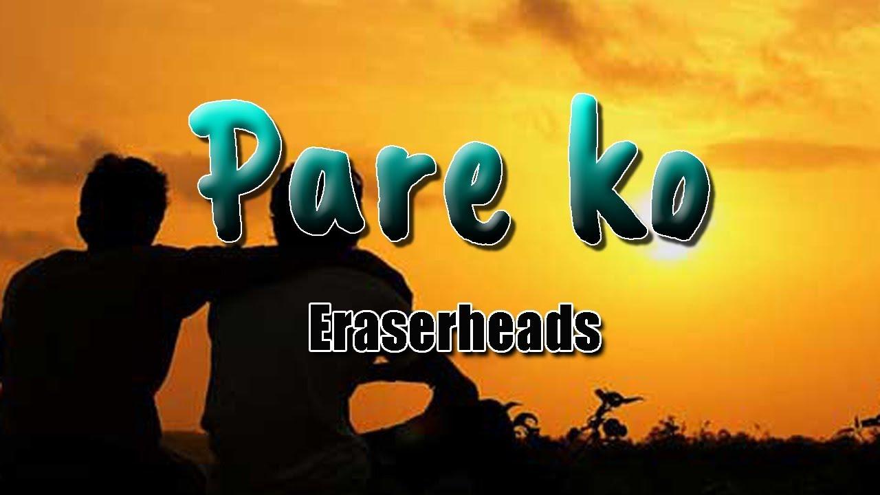 Download Pare ko - Eraserheads || With Lyrics ||
