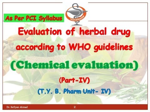 Evaluation of herbal drug/ assessment according to WHO guidelines (Part-4) (Chemical Evaluation) #Herbalmedicine