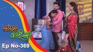 Tara Tarini | Full Ep 369 | 9th Jan 2019 | Odia Serial - TarangTV