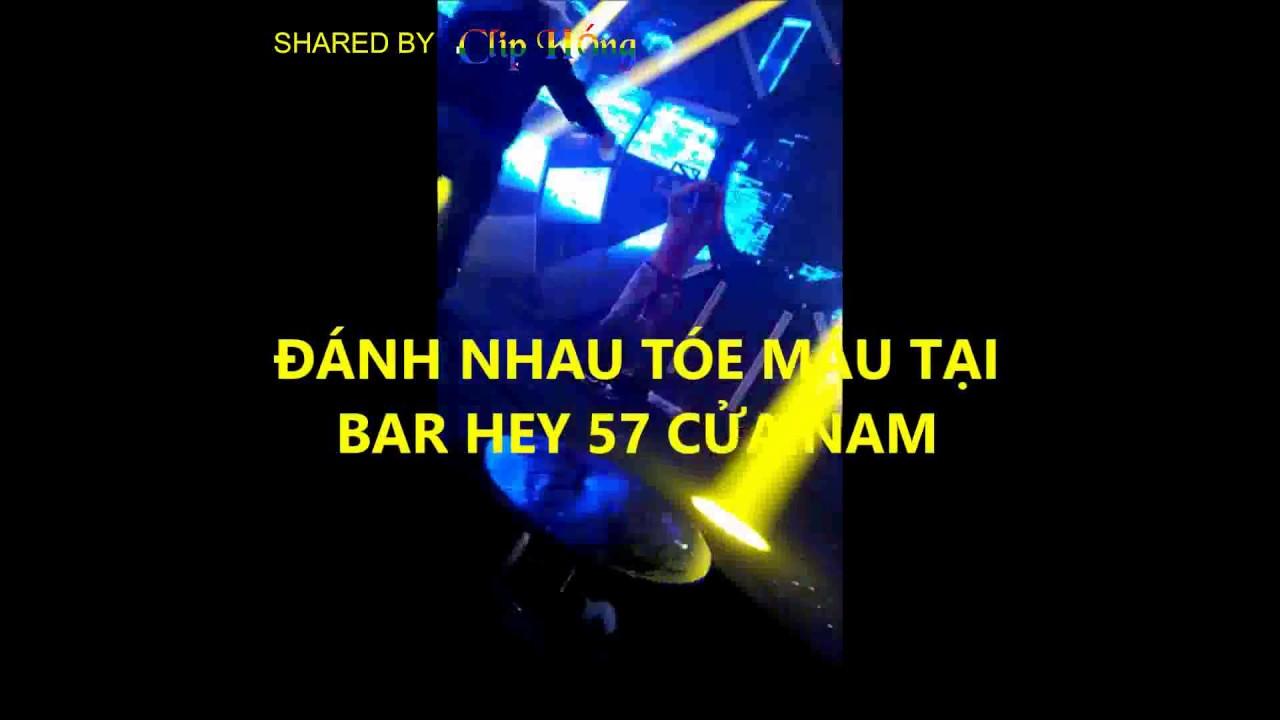 Đánh nhau ác liệt tại bar Hey 57 Cửa Nam