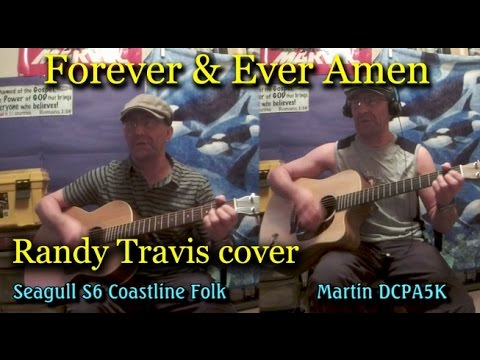 Forever and Ever Amen chords & lyrics - acoustic Martin & Seagull ...