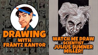 Watch me Draw Professor Julius Sumner Miller