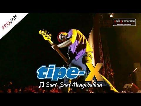 [NEW] SAAT-SAAT MENYEBALKAN   TIPE-X [Live Konser PROJAM - JAKARTA SELATAN 26 Agustus 2017]
