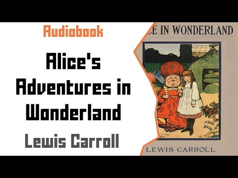 Alice In Wonderland (Original Story) By Lewis Carroll- Audiobook