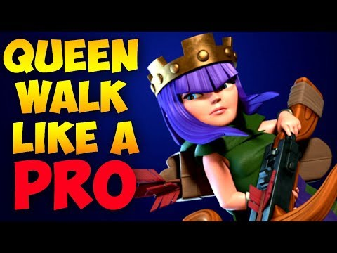 HOW TO QUEEN WALK LIKE A PRO! 2018 | Clash of Clans