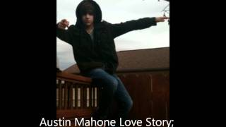 Austin Mahone; Love Story Episode One Hundred Ten.