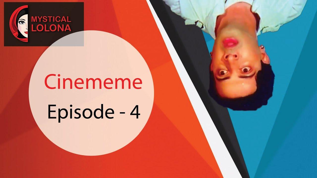 #Cinememe #MysticalLolona #Movie Cinememe - Ep04 - Bolbo Kotha Basor Ghore || Mystical Lolona