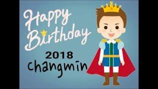 今年2018年の可愛いチャンミンの誕生日動画ができました       かなりの...