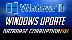 How to Fix Windows Update Database Corruption in Windows 10 - [Tutorial 2018]