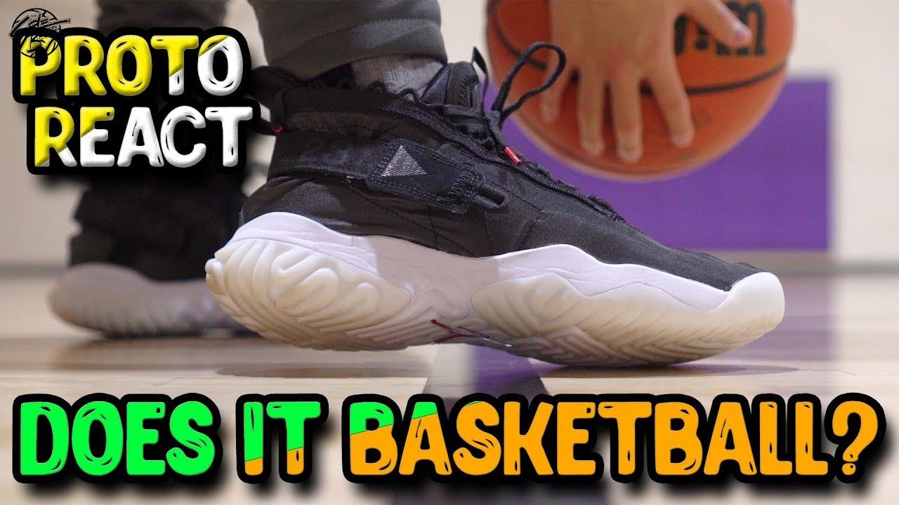Does It Basketball? Jordan PROTO REACT