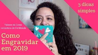 Como engravidar com 3 dicas simples   Especial de Tentante a Gestante 2019