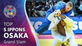 OSAKA GRAND SLAM TOP 5 IPPONS