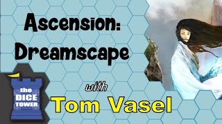 Ascension Dreamscape Review - with Tom and Melody Vasel