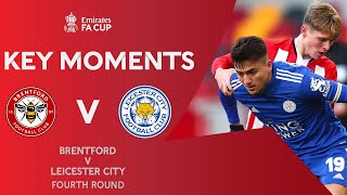 Brentford v Leicester City | Key Moments | Fourth Round | Emirates FA Cup 2020-21