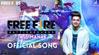 FREE FIRE ( Official Full Song ) : Jass Manak   New Latest Punjabi Song 2020   Fan Made Song