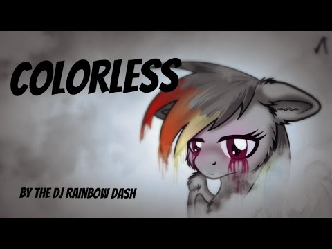 Colorless By The DJ Rainbow Dash [MLP Fanfic Reading] (Sad)