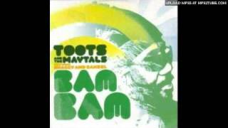Toots And The Maytals - Bam Bam (With Shaggy And Rahze