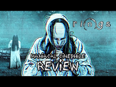 Rings Movie Review - Maniacal Cinephile