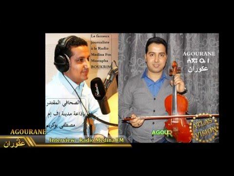 AGOURANE 2016- عكوران -Interview Radio Medina FM-حوار-مدينة إف إم