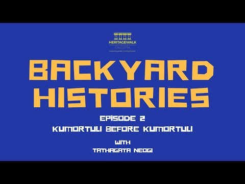 Backyard Histories | Ep 2 | Kumortuli Before Kumortuli