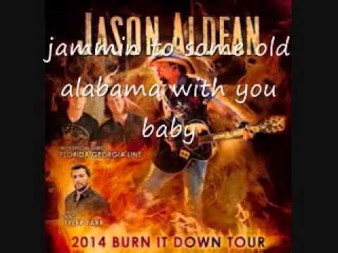 Jason Aldean Burnin It Down lyric video