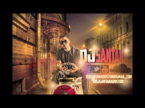 DJ Santana Boston   Pasada Mix