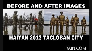 We are the World :Tacloban City Before and after the storm (HAIYAN)