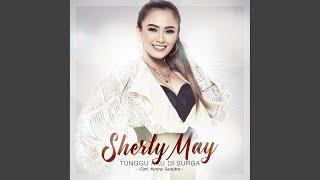 Sherly May - Tunggu Aku Di Surga
