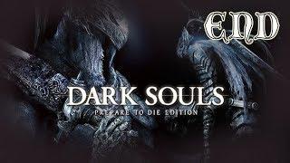 Dark Souls [] End