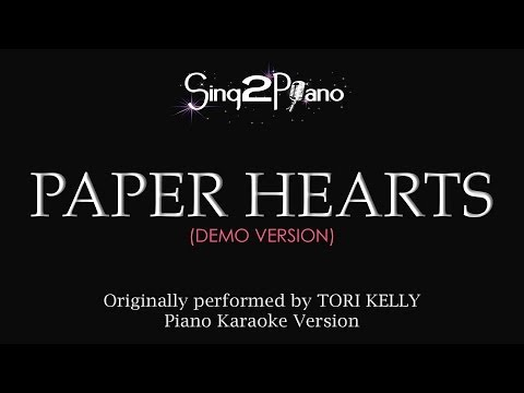 Paper Hearts (Piano Karaoke Demo) Tori Kelly