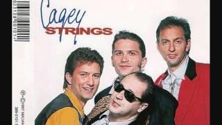 Cagey Strings - Keine war wie Du