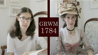 A Historical Get Ready With Me - 1784 Edition