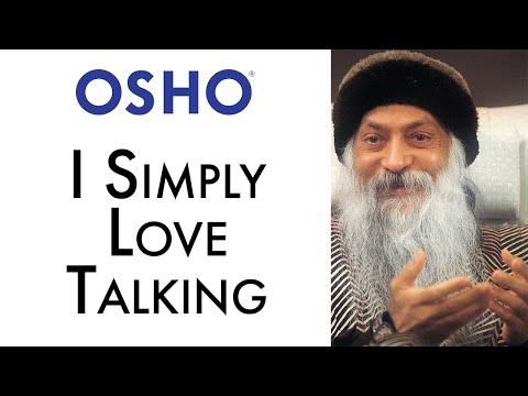 OSHO: I Simply Love Talking