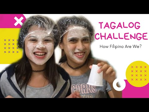 Tagalog Challenge - How Filipino Are We? Part 1